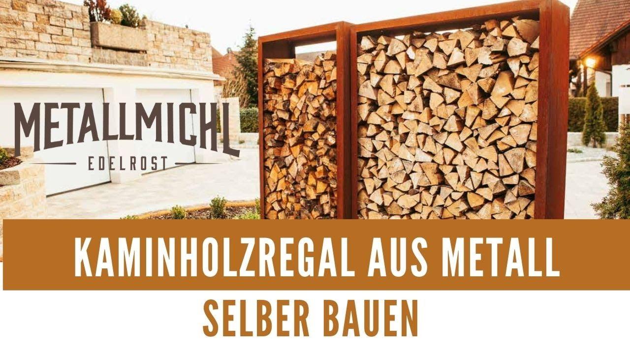 Kaminholzregal Aus Metall Fur Aussen Selber Bauen Bausatz Fur