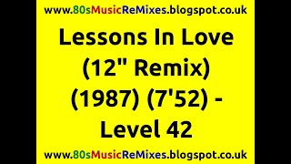 "Lessons In Love (12"" Remix) - Level 42"