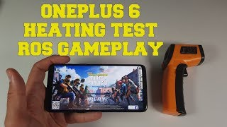 OnePlus 6 Rules of Survival Gameplay/Ultra High Max settings/Snapdragon 845 heating test