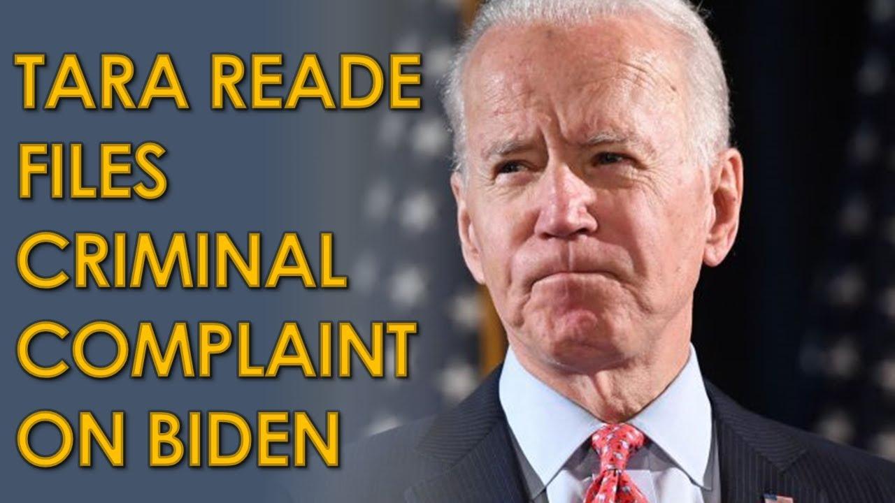 Tara Reade Files Criminal Complaint Against Joe Biden