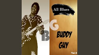 Provided to YouTube by Believe SAS Baby (Baby, Baby, Baby) · Buddy Guy All Blues, Buddy Guy, Vol. 2 ℗ Lucas Records Released on: 1997-11-09 Author: ...