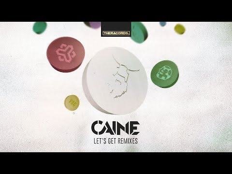 Caine - Let's Get Pillz (Dj Thera Remix) (Official HQ Preview)