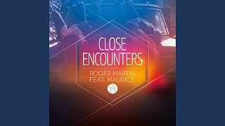 Close Encounters (Radio Edit)