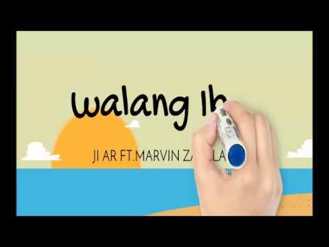 Walang iba -LYRICS Ji AR ft. Marvin Zabala