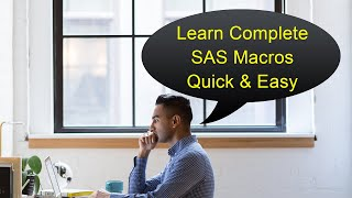 Advanced SAS Programming : What is SAS Macros & How to learn ?
