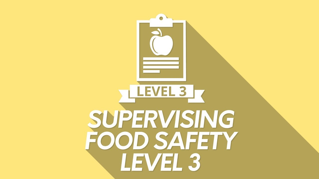 Supervising Food Safety: Level 3