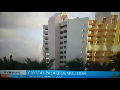 Implosion of Crystal Palace Nassau Bahamas 1 10 2018