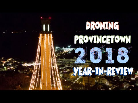 2018 YEAR-IN-REVIEW - Droning Provincetown