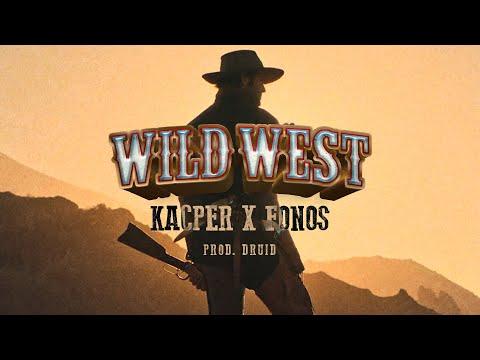 Kacper x Fonos - Wild West prod. Druid