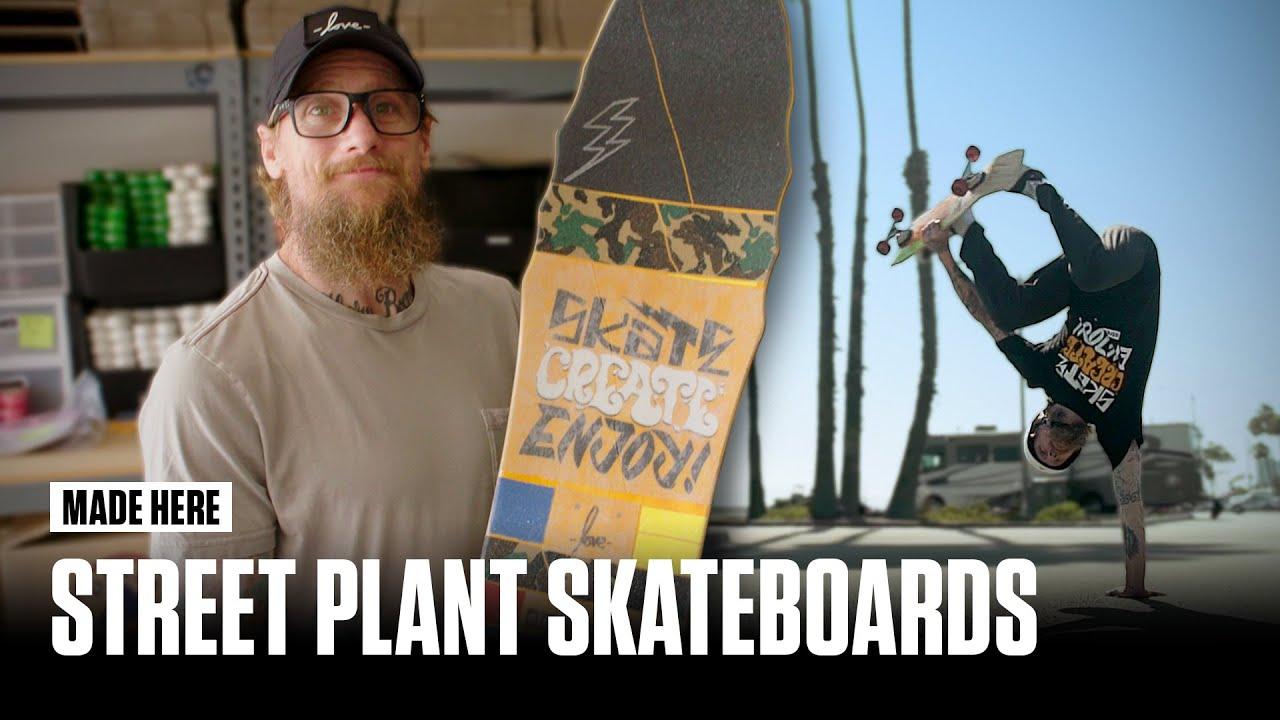Street Plant Skateboards | MADE HERE | Popular Mechanics