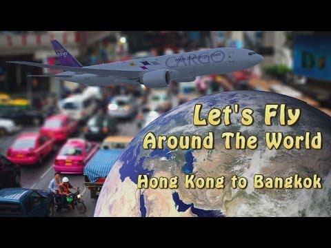 Let's Fly Around The World! - Etappe 14 - Hong Kong to Bangkok - PMDG 777 #1/2