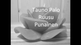 Ruusu on punainen T.Palo