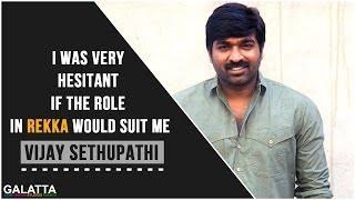 Vijay Sethupathi feels his role in Rekka to be perfect