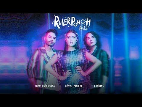 ROAST RulerPonch - Los Rulés ft. Xime Ponch