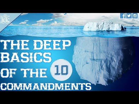 The Israelites: The Deep Basics Of The 10 Commandments (Part 1 of 3)