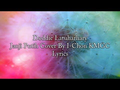 Doddie Latuharhary - Janji Putih Lyrics ((COVER))
