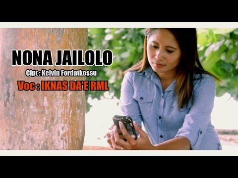 NONA JAILOLO - IKNAS DA'E RML ( Official Musik Video, full ) [HD] Lagu Ambon Terbaru 2017.