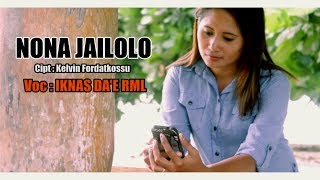 NONA JAILOLO - IKNAS DA'E RML ( Official Musik Video, full ) [HD] Lagu Ambon Terbaru 2017.