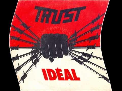Trust - toutes barricades
