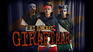 EMIWAY BANTAI-GIRAFTAAR (OFFICIAL MUSIC VIDEO) dance choreography