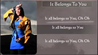 It All Belongs To You DAMITA HADDON BY EYDELY WORSHIP CHANNEL