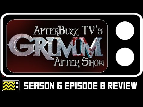 Grimm Season 6 Episode 8 Review & After Show | AfterBuzz TV