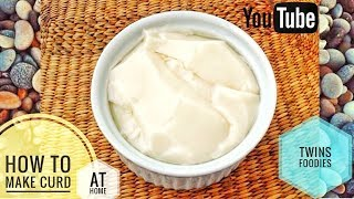 How To Make Curd At Home //FRESH CURD MADE  AT HOME //  BY PREETI SEHDEV