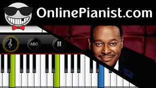 Luther Vandross - Dance With My Father - Piano Tutorial & Sheets (Easy)