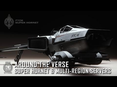 Star Citizen: Around the Verse - Super Hornet & Multi-Region Servers