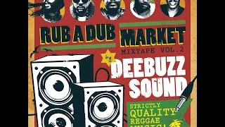 DEEBUZZ SOUND - RUBADUBMARKET VOL2 - REGGAE MIX 2015