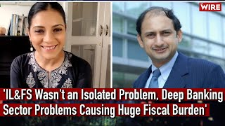 Former Deputy RBI Governor Dr Viral Acharya on India's Deep Banking Sector Problems