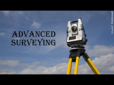 Lecture 1 | Introduction | Advanced Surveying