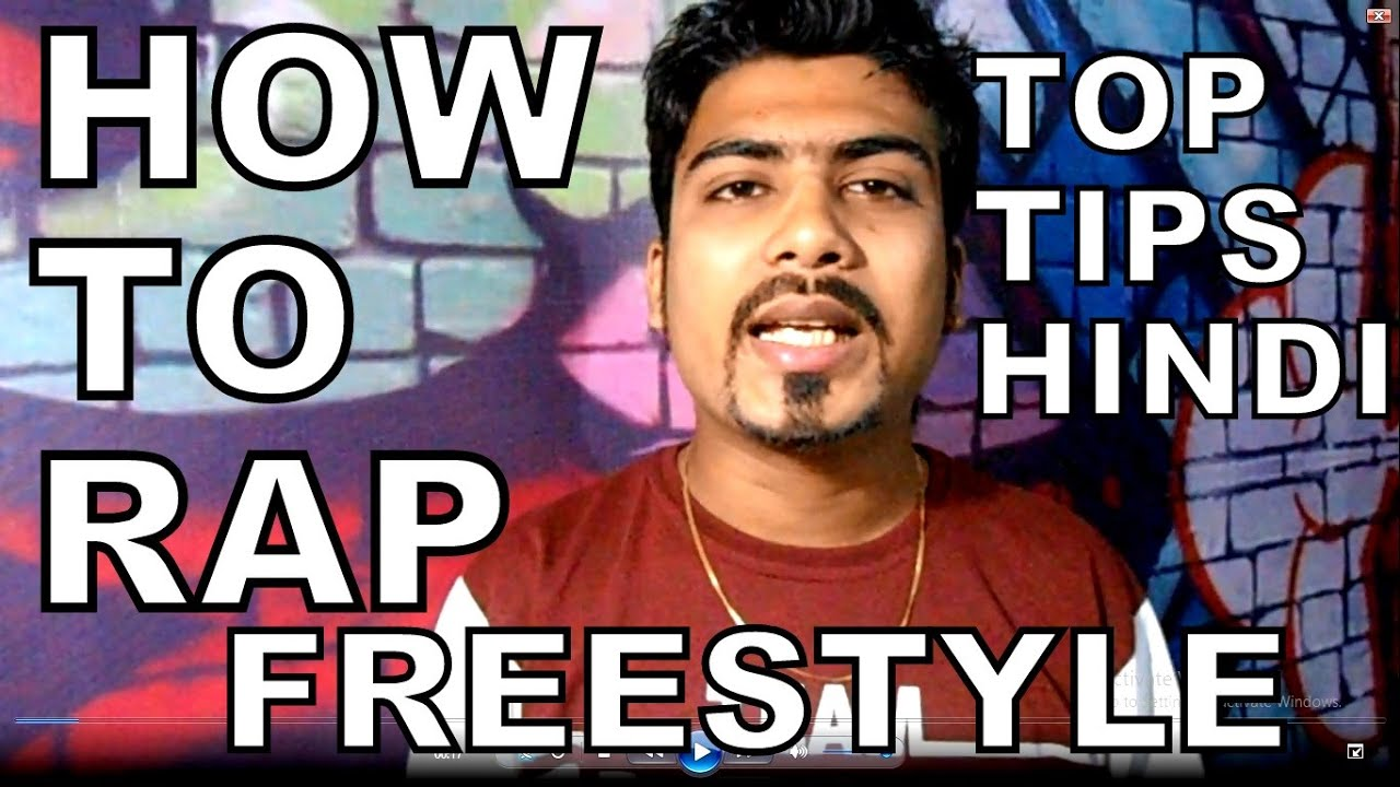 [HINDI] TIPS HOW TO FREESTYLE RAP IN HINDI | INDIA | STARTERS | RAPPER | HINDI | PUNJABI & MORE