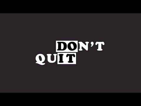 Don't Quit Pt2  Don't Quit on God