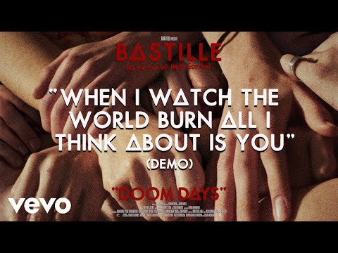 Bastille - When I Watch The World Burn All I Think About Is You (Demo / ...