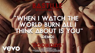 Bastille - When I Watch The World Burn All I Think About Is You (Demo / Visualiser)