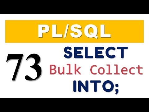 How To Use Bulk Collect Clause With SELECT INTO Statement In