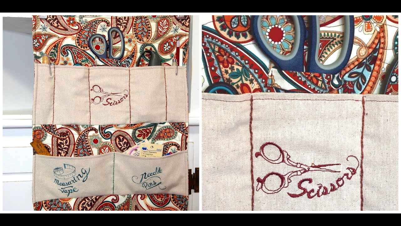 How To Sew A Pocket Wall Organizer With Embroidered