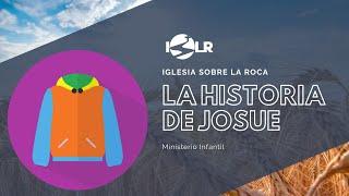 Iglesia Sobre La Roca | Ministerio Infantil | La Historia de Josue