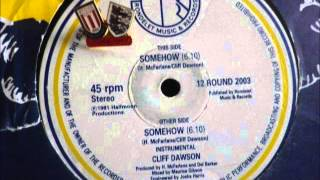 Download Cliff Dawson   Somehow MP3 song and Music Video