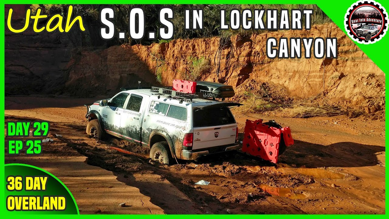 S O S  Bogged in Mud in Lockhart Canyon In Moab - Off Road Overland 36 days    EP25