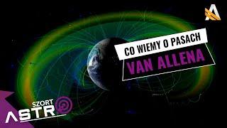 Sondy badajace radiacyjne pasy Van Allena - AstroSzort