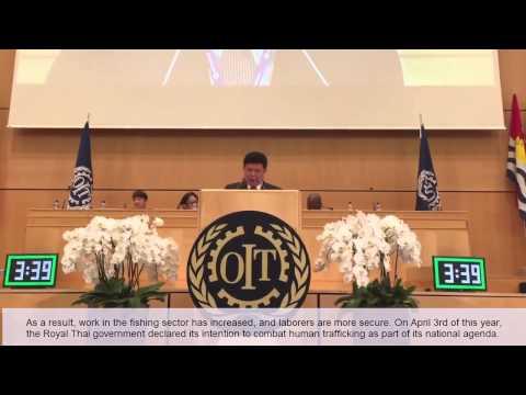 THAILAND'S MINISTER OF LABOR GENERAL SURASAK KARNJANARAT DELIVERED HIS SPEECH AT ILO UN GENEVA