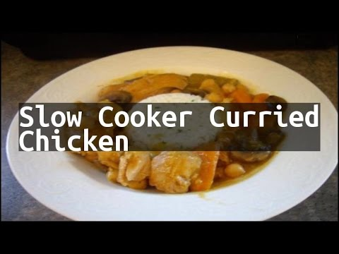 Recipe Slow Cooker Curried Chicken