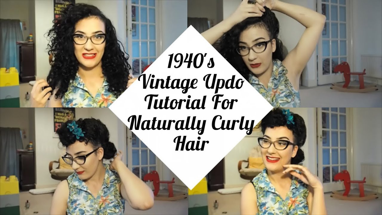 1940s Vintage Updo Tutorial For Naturally Curly Hair Atomic Amber