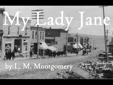 My Lady Jane by L. M. Montgomery
