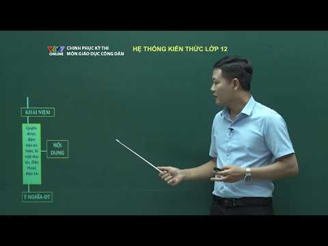 Giáo dục công dân   Số 4: Hệ thống kiến thức lớp 12   Chinh phục kỳ thi 2018   VTV7