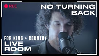 "for King & Country ""No Turning Back"" ( Live Room Session)"