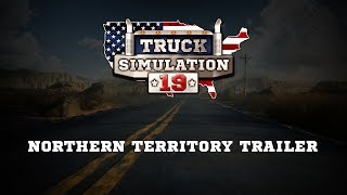 Truck Simulation 19 - Northern Territory Trailer