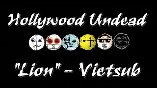 【Vietsub+Engsub】Lion - Hollywood Undead